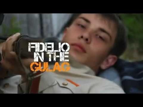 Fidelio in the Gulag