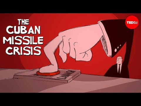 The history of the Cuban Missile Crisis