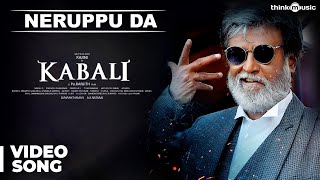 Nonton Kabali Songs   Neruppu Da Video Song   Rajinikanth   Pa Ranjith   Santhosh Narayanan Film Subtitle Indonesia Streaming Movie Download