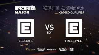 EgoBoys vs FreeStyle, EPICENTER Major 2019 SA Closed Quals , bo1 [DotaBurger]