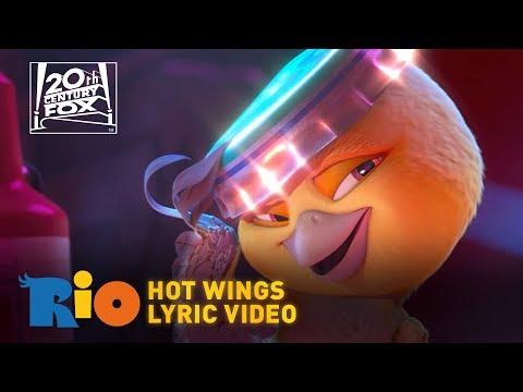 "Rio | ""Hot Wings"" Lyric Video | Fox Family Entertainment"