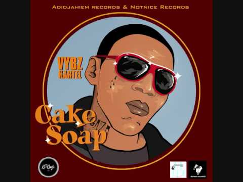 Vybz Kartel Cake Soap Listen And Discover Music At Lastfm