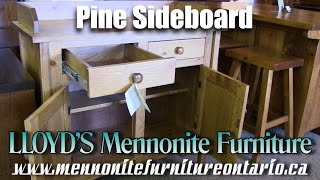Mennonite Pine Sideboard