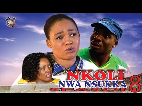 Nkoli Nwa Nsukka Season 8  Latest Nigerian Nollywood Igbo Movie