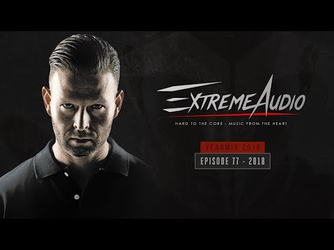 Extreme Audio Yearmix 2018 (episode 77)
