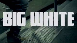 Big White - Forever On My Grind
