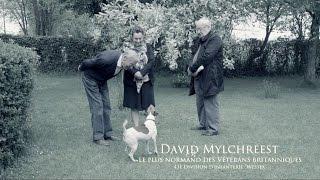 David Mylchreest Le plus normand des Vétérans Britanniques