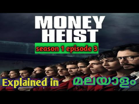 Money Heist Season 1 Episode 3 Explained in malayalam/Money Heist TV series/