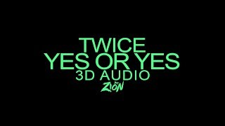Video TWICE(트와이스) - YES or YES (3D Audio Version) MP3, 3GP, MP4, WEBM, AVI, FLV November 2018