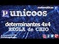 Determinante 4x4 - Regla de CHIO 2ºBACHI unicoos matematicas cofactores adjuntos