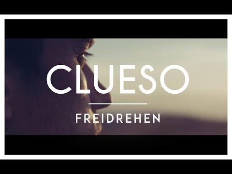 Clueso - Freidrehen