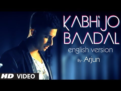 Kabhi Jo Baadal Barse English Version (Song Teaser) By Arjun Feat. Arijit Singh