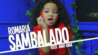 Romaria - Sambalado (Ayu Ting Ting) Versi Anak - Anak Video