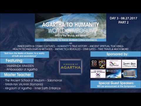 Agartha To Humanity World Symposium - Day 3 (Part 2) With Oana Dembele