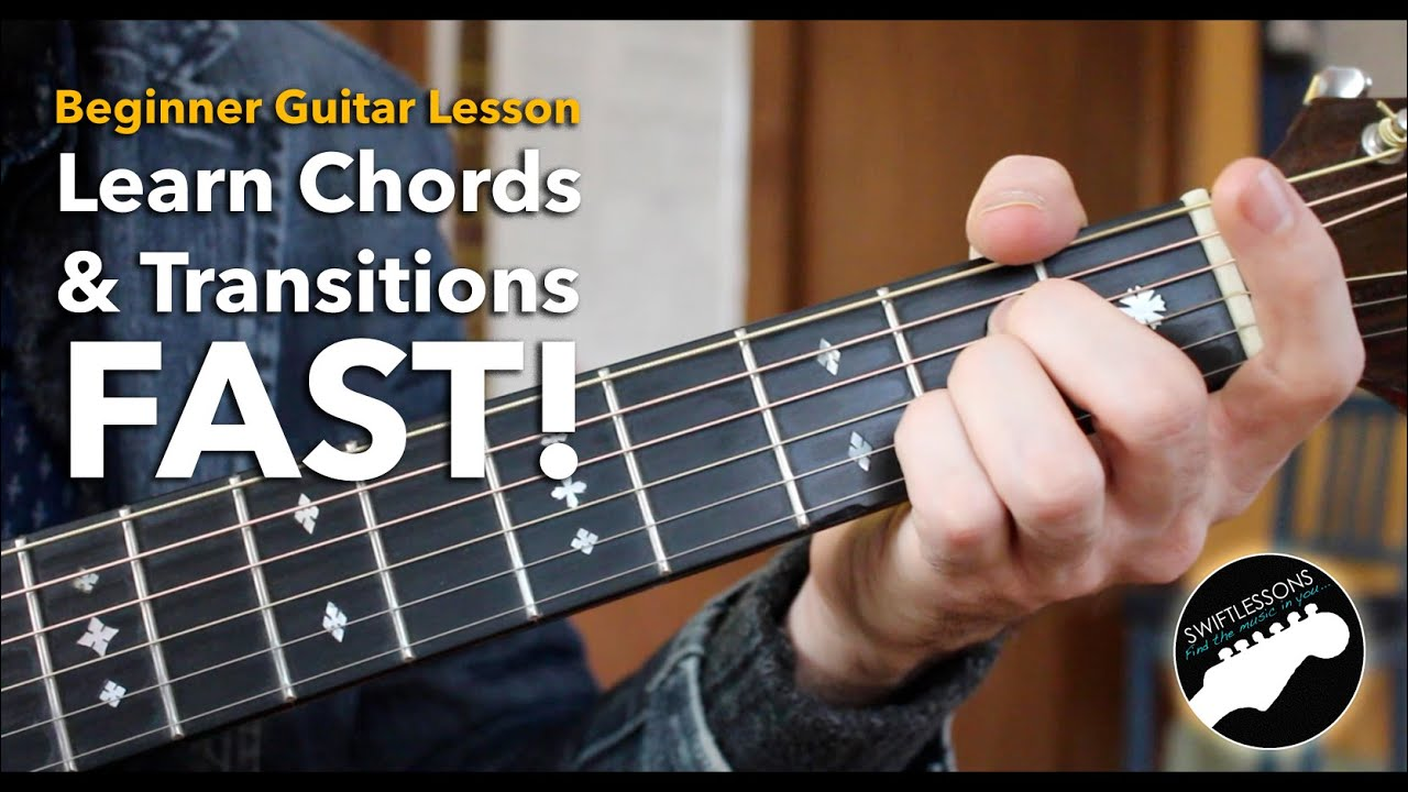 Beginner Guitar Tutorial – How to Learn Chords Fast & Build Smoother Transitions