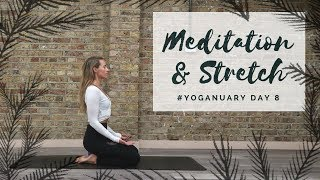 Video DAY 8: MEDITATION & STRETCH | Yoganuary Yoga Challenge | CAT MEFFAN MP3, 3GP, MP4, WEBM, AVI, FLV Maret 2018
