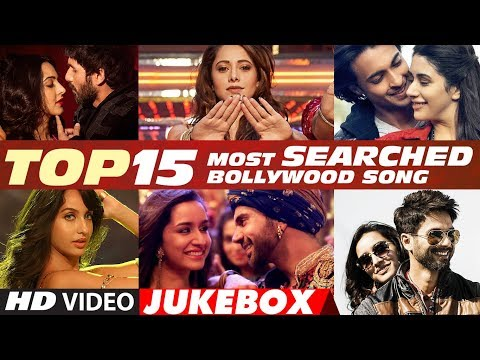 Download T-Series Top 15 Most Searched Bollywood Songs - 2018 | Video Jukebox hd file 3gp hd mp4 download videos