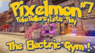 Pixelmon Server Minecraft Pokemon Mod Pokeballers Lets Play! Ep 7 - The Electric Gym!