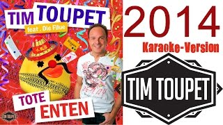 TIM TOUPET - Tote Enten KARAOKE Version (offizielles Musikvideo)