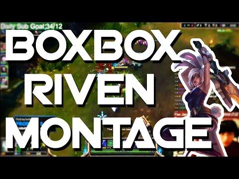 Liên Minh Huyền Thoại: Highlight Riven nóng hổi của BoxBox