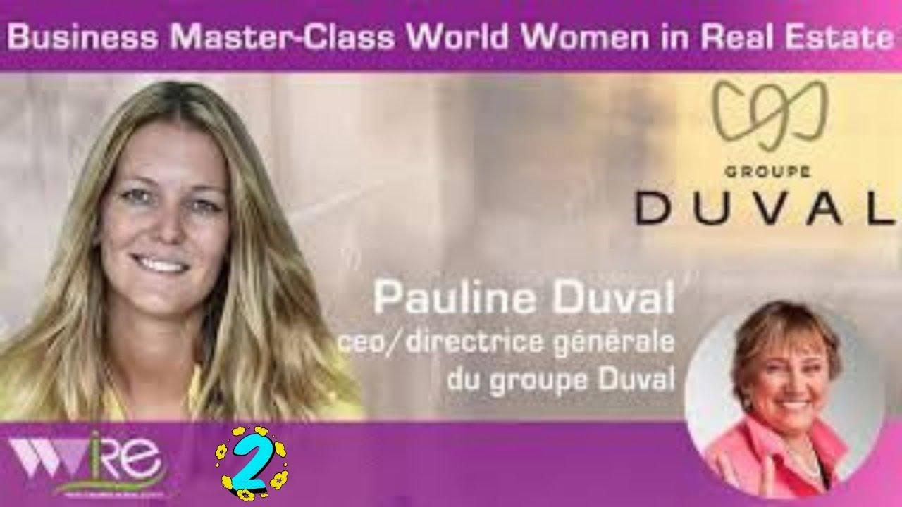 Deuxième partie DE LA BUSINESS MASTER CLASS DE PAULINE DUVAL CEO DU GROUPE DUVAL