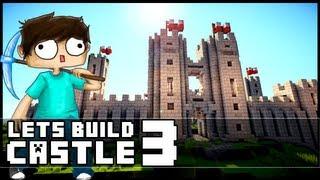 Minecraft Lets Build: Castle - Part 3