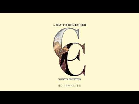 A Day To Remember- Common Courtesy [Full Album] [HD Remastered]