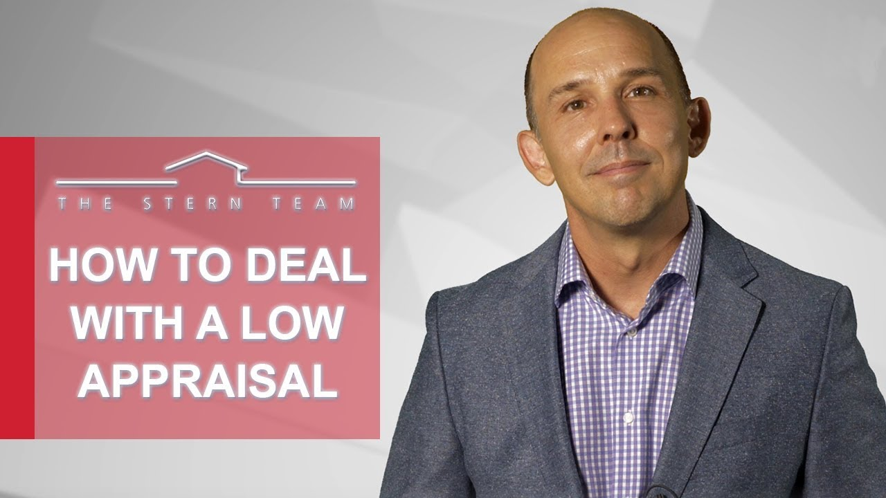 How Should You Deal With a Low Appraisal?