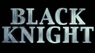 Black knight - Bande annonce