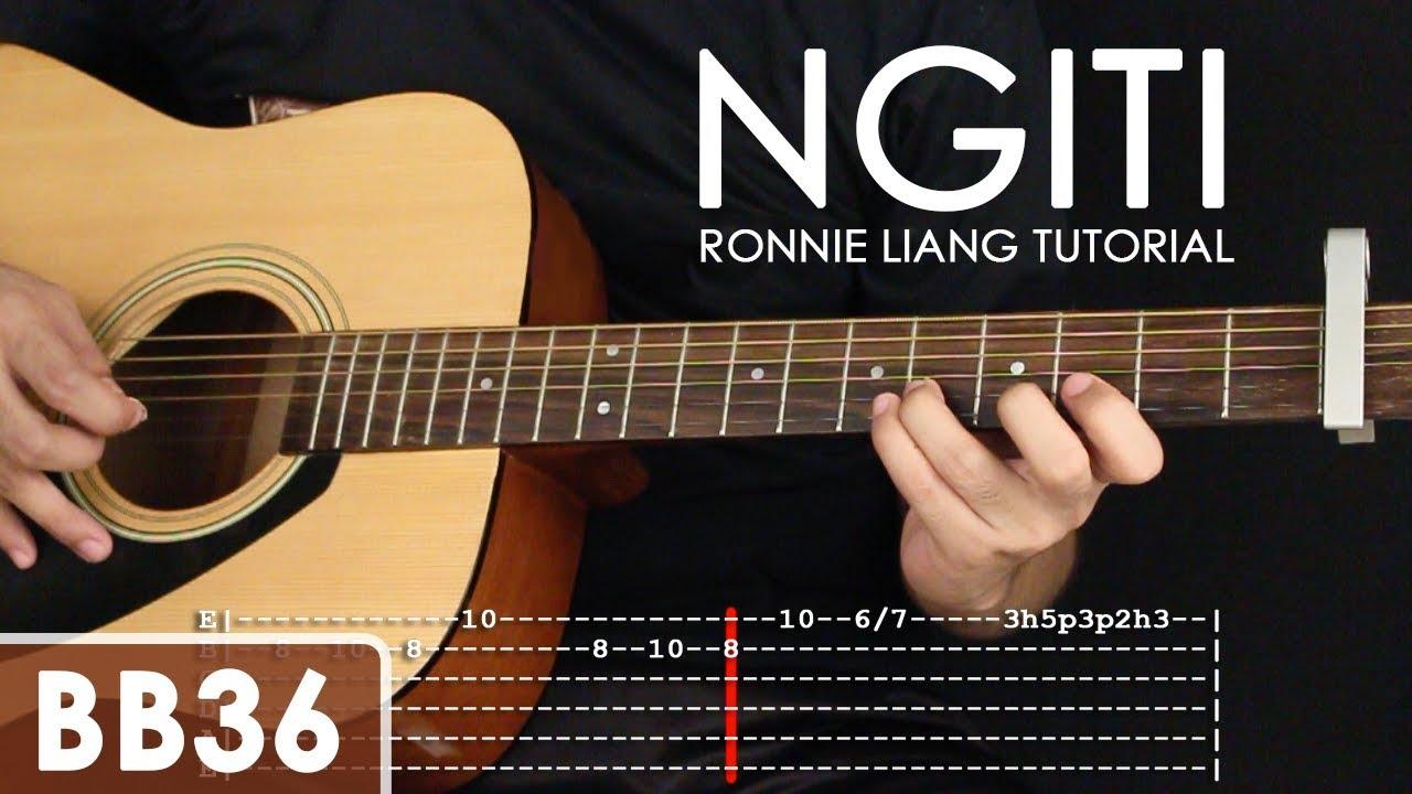 Ngiti – Ronnie Liang Guitar Tutorial
