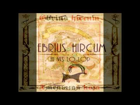 Video Ebrius Hircum - Ai vis lo lop download in MP3, 3GP, MP4, WEBM, AVI, FLV January 2017