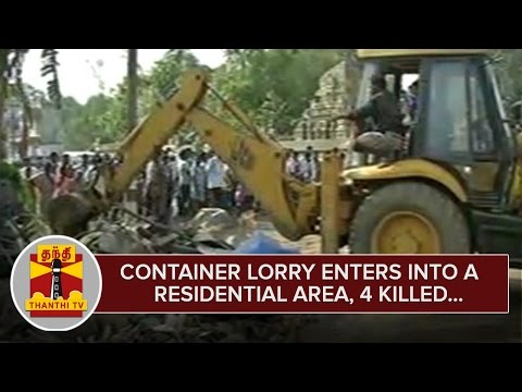 Container-Lorry-enters-into-a-Residential-Area-near-Tiruvallur-4-Killed--Thanthi-TV