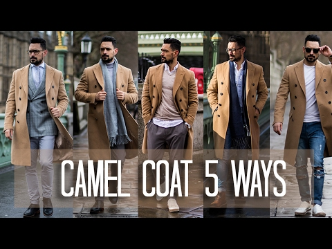 How to Wear a Camel Coat 5 ways | Men's Style & Fashion Lookbook