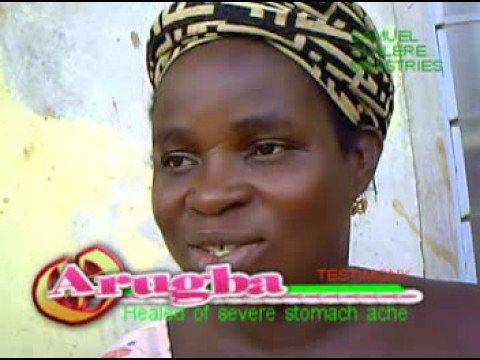 Arugba-Healed of severe stomache ache
