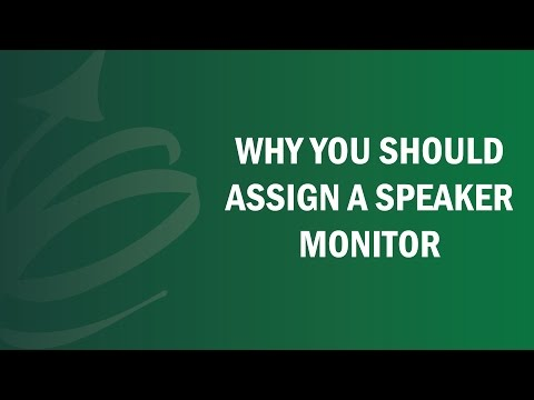 Why You Should Assign A Speaker Monitor - Remote Leadership Institute