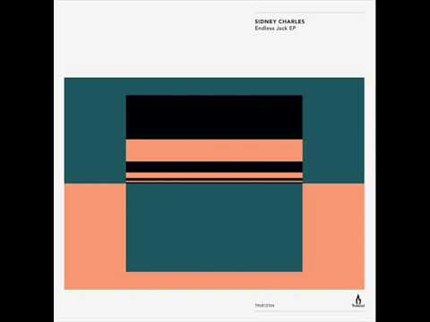 Sidney Charles - Jack Endlessly (Original Mix)[PREVIEW]