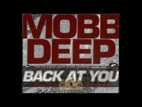 Mobb Deep - Back At You (HQ)