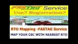 FAST TAG RTO MAPPING MORE MONEY FOR CSC VLE