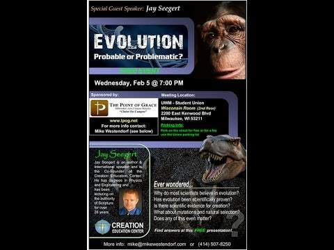 Evolution – Probable or Problematic