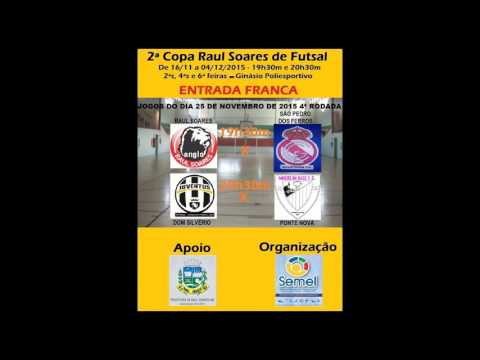 2ª COPA RAUL SOARES DE FUTSAL 2015