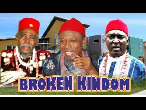 Broken Kingdom  -    Nigeria Nollywood Movie