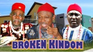 Broken Kingdom Nigerian Movie (Part 2) - A Nollywood Royal Film