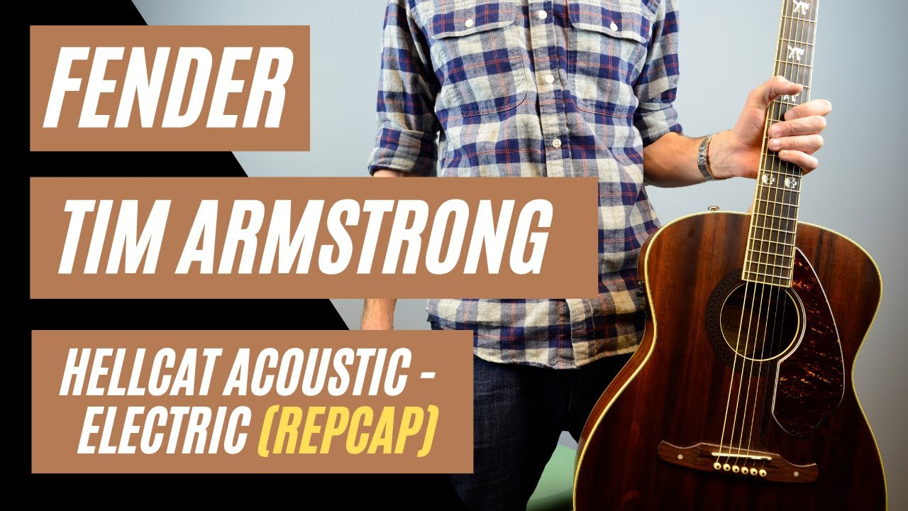Fender Tim Armstrong Hellcat Acoustic-Electric Guitar Review by: Mike Lally | Recap