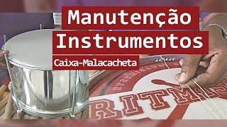 Manutenção de Instrumentos # 01- Caixa (Malacacheta)
