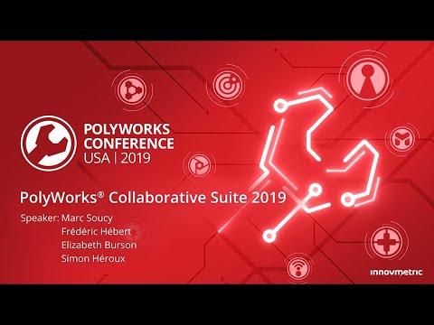 PolyWorks 2019 Launch Presentation: Collaborative Suite