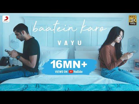 Vayu - Baatein Karo   Official Music Video