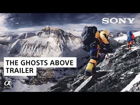 The Ghosts Above Official Trailer | Renan Ozturk | Sony Alpha Films