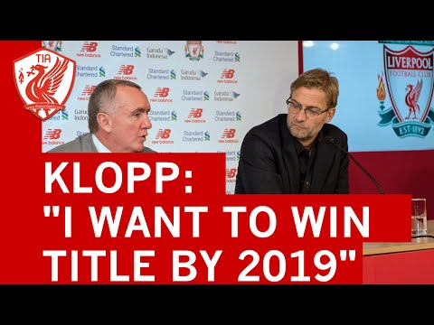 JURGEN KLOPP - I want to win a title within four years at Liverpool FC