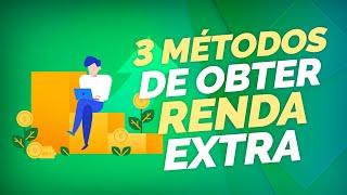 3 métodos de obter renda extra   App Renda Fixa