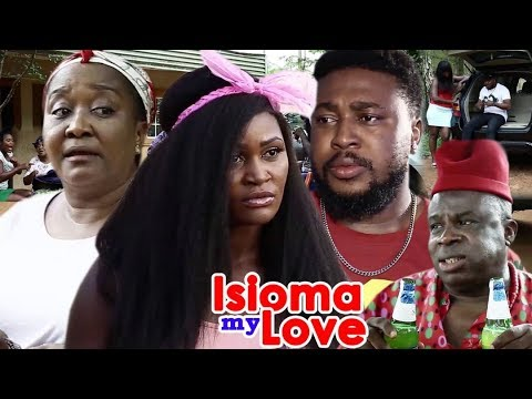 Isioma My Love 7&8 - {New} 2018 Latest Nigerian Nollywood Movie ll African Nollywood Movie Full HD